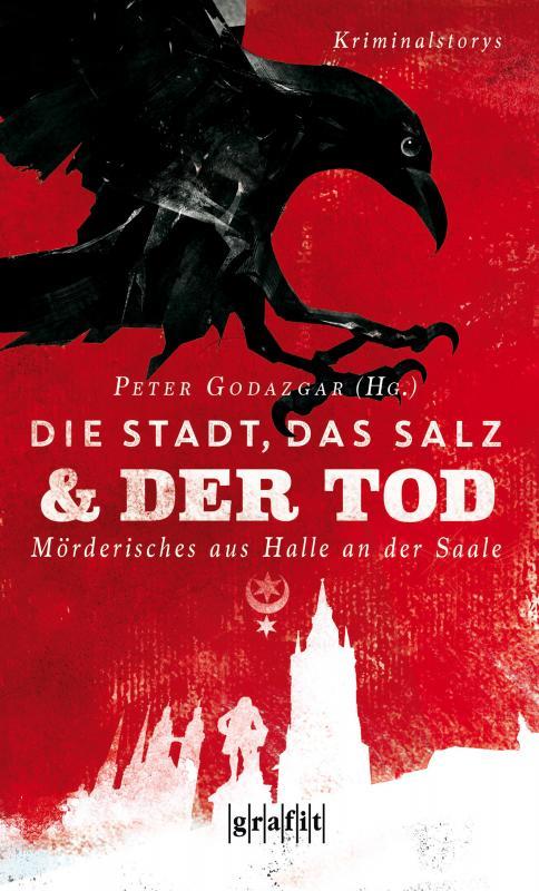 Cover-Bild Die Stadt, das Salz und der Tod