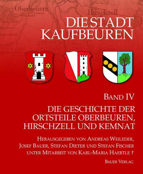 Cover-Bild Die Stadt Kaufbeuren / Die Geschichte der Ortsteile