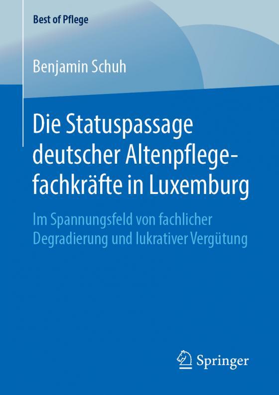 Cover-Bild Die Statuspassage deutscher Altenpflegefachkräfte in Luxemburg