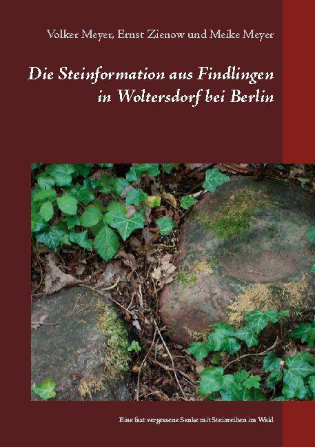 Cover-Bild Die Steinformation aus Findlingen in Woltersdorf bei Berlin