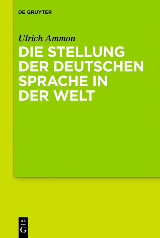 Cover-Bild Die Stellung der deutschen Sprache in der Welt
