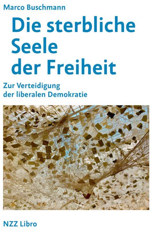 Cover-Bild Die sterbliche Seele der Freiheit