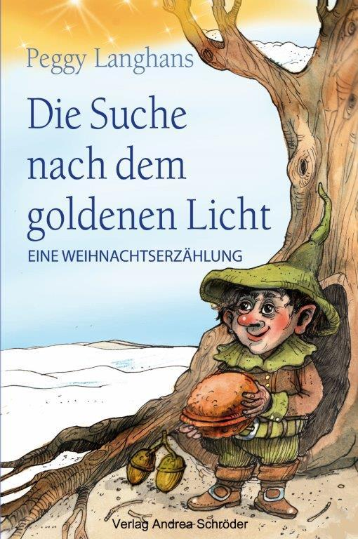 Cover-Bild Die Suche nach dem goldenen Licht