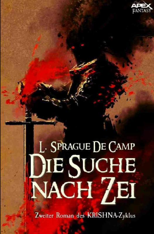 Cover-Bild DIE SUCHE NACH ZEI - Zweiter Roman des KRISHNA-Zyklus