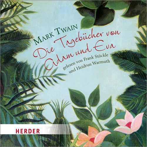 Cover-Bild Die Tagebücher von Adam und Eva - gelesen von Thorsten Michaelis