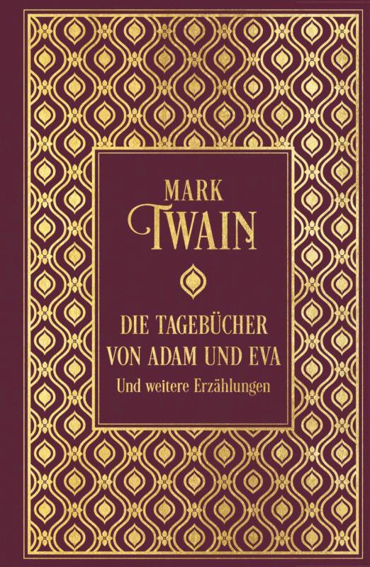 Cover-Bild Die Tagebücher von Adam und Eva und weitere Erzählungen