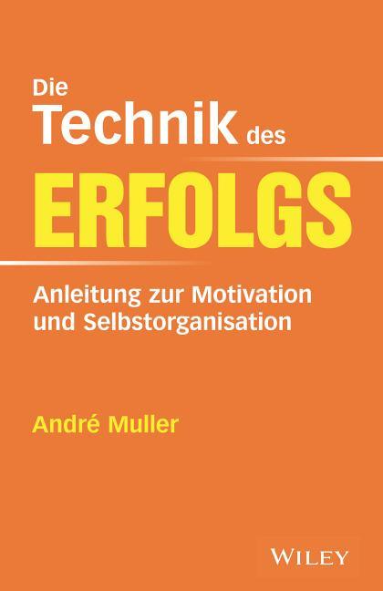 Cover-Bild Die Technik des Erfolgs