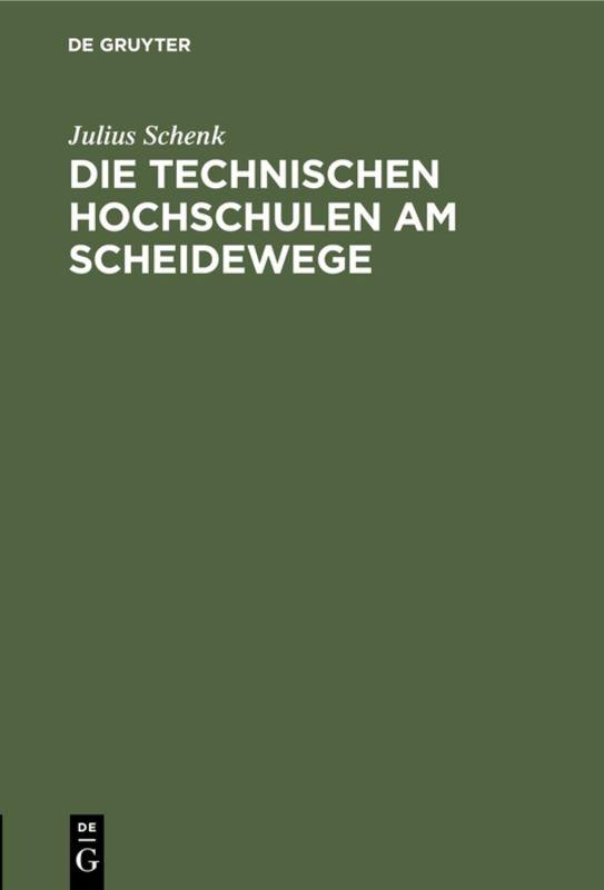 Cover-Bild Die Technischen Hochschulen am Scheidewege