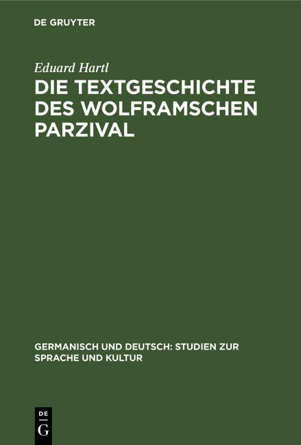 Cover-Bild Die Textgeschichte des Wolframschen Parzival