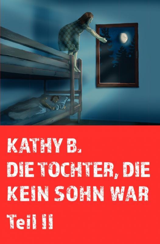 Cover-Bild Die Tochter, die kein Sohn war / Die Tocher, die kein Sohn war Teil 2