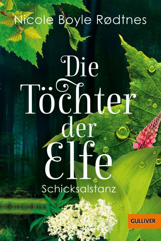 Cover-Bild Die Töchter der Elfe. Schicksalstanz