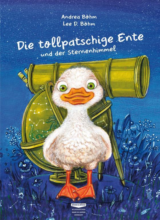 Cover-Bild Die tollpatschige Ente und der Sternenhimmel
