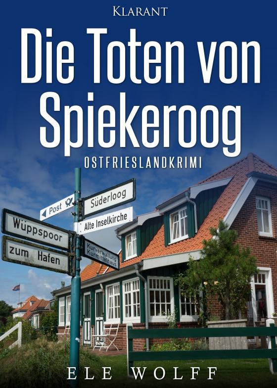 Cover-Bild Die Toten von Spiekeroog. Ostfrieslandkrimi