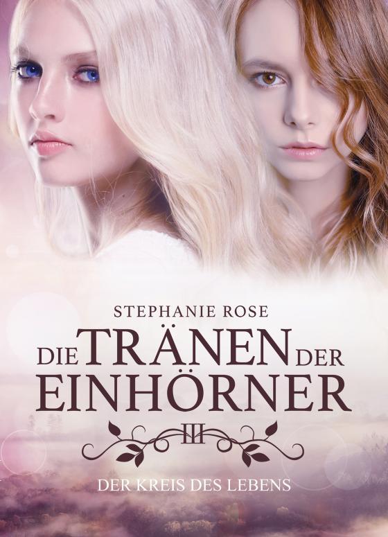 Cover-Bild Die Tränen der Einhörner III