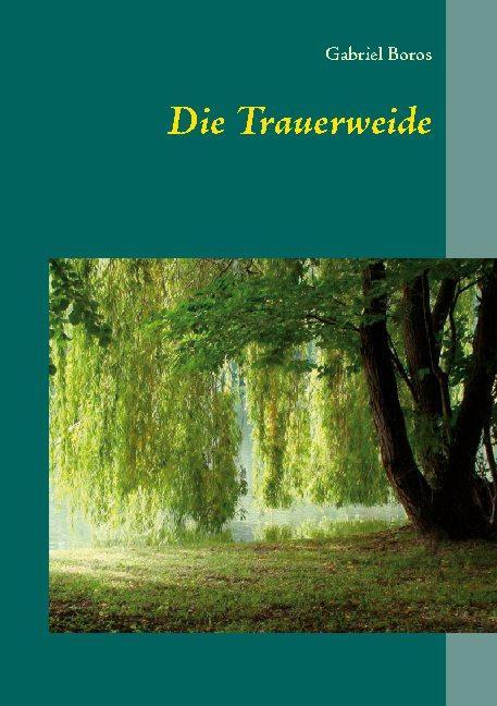 Cover-Bild Die Trauerweide