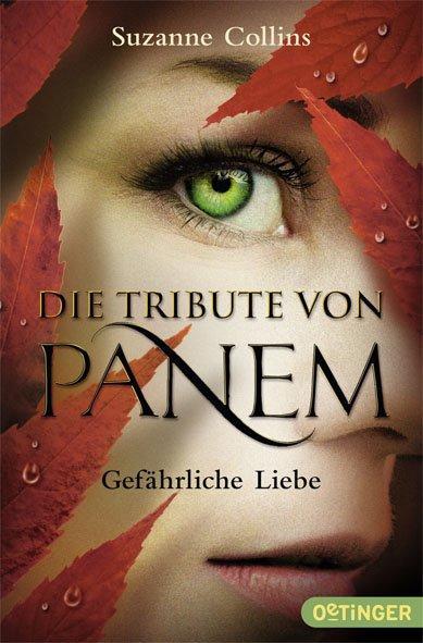 Cover-Bild Die Tribute von Panem - Gefährliche Liebe