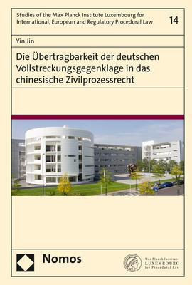 Cover-Bild Die Übertragbarkeit der deutschen Vollstreckungsgegenklage in das chinesische Zivilprozessrecht