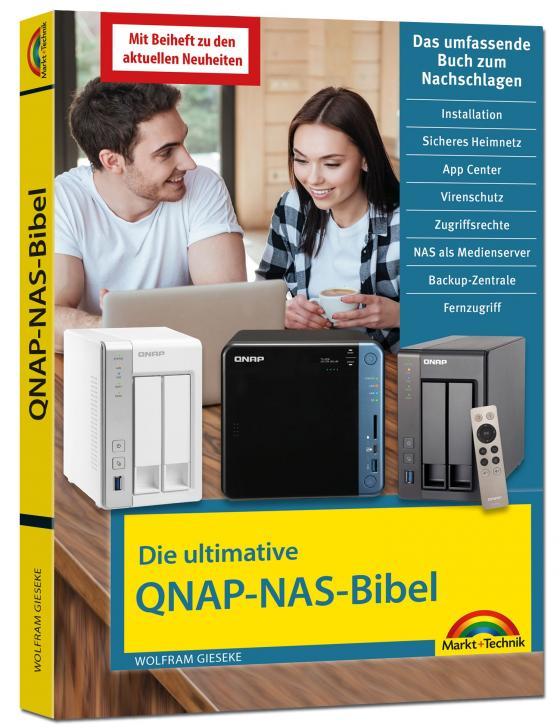 Cover-Bild Die ultimative QNAP NAS Bibel - Das Praxisbuch - mit vielen Insider Tipps und Tricks - komplett in Farbe