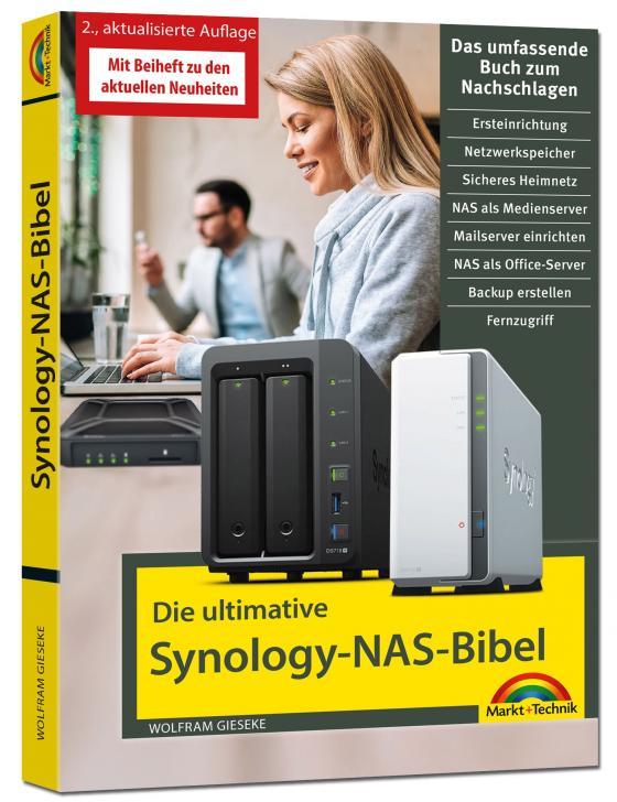 Cover-Bild Die ultimative Synology NAS Bibel – Das Praxisbuch - mit vielen Insider Tipps und Tricks - komplett in Farbe