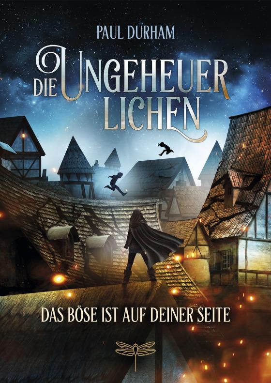 Cover-Bild Die Ungeheuerlichen - Das Böse ist auf deiner Seite