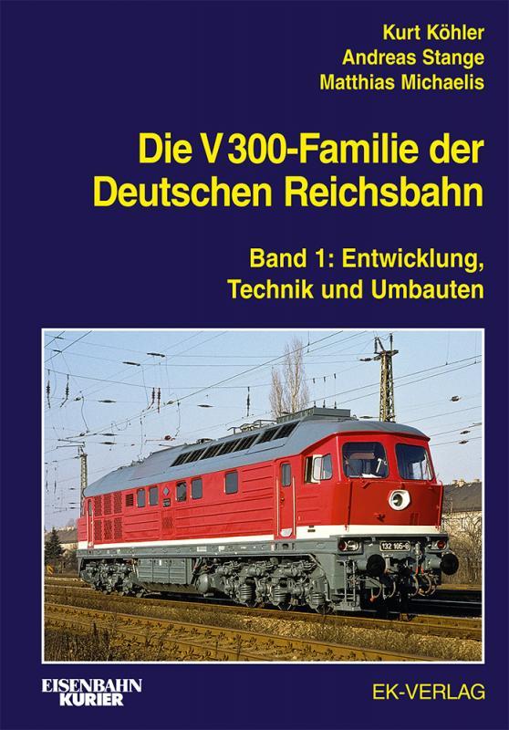 Cover-Bild Die V 300-Familie der Deutschen Reichsbahn