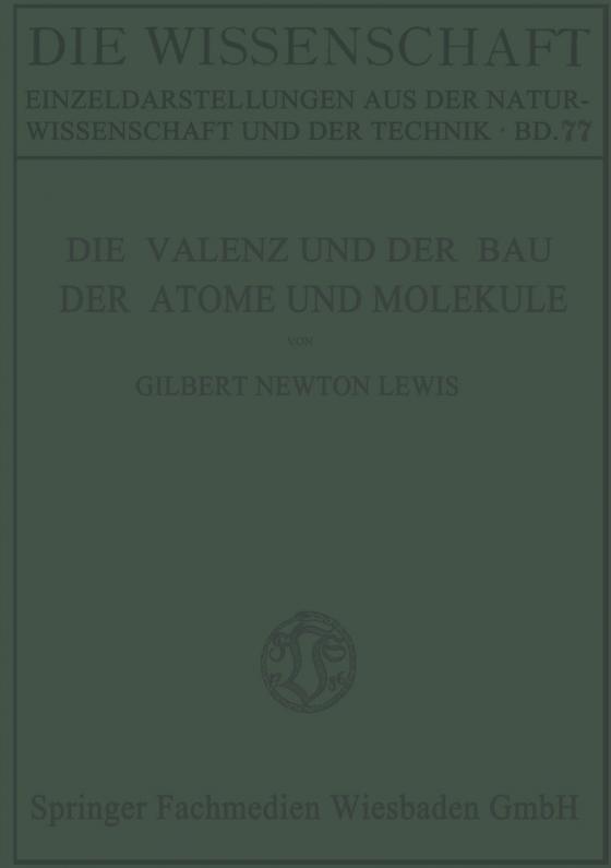 Cover-Bild Die Valenz und der Bau der Atome und Moleküle