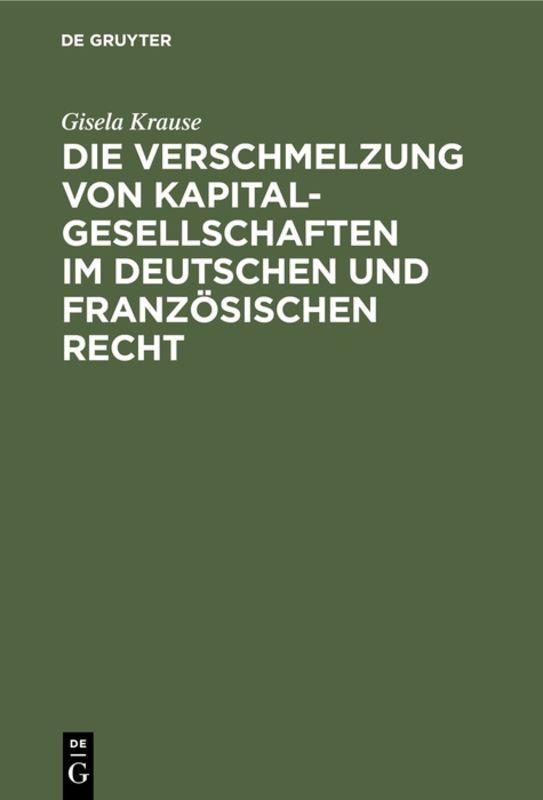 Cover-Bild Die Verschmelzung von Kapitalgesellschaften im Deutschen und Französischen Recht