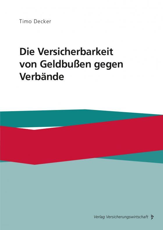 Cover-Bild Die Versicherbarkeit von Geldbußen gegen Verbände