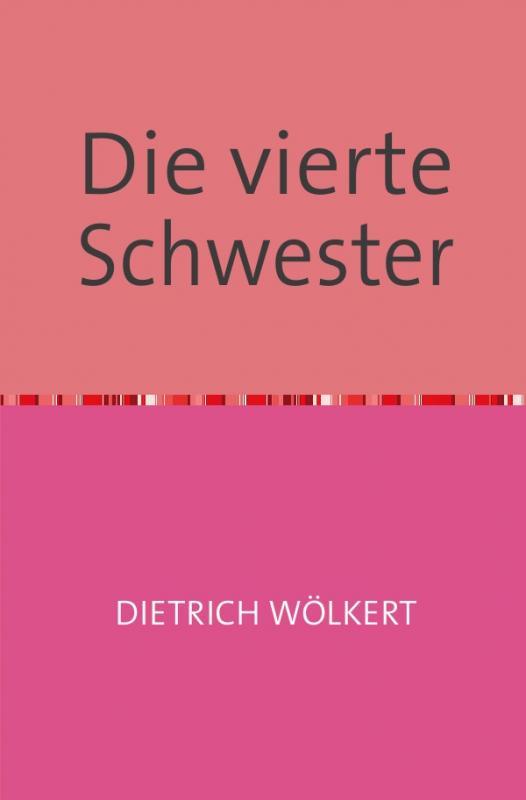 Cover-Bild Die vierte Schwester
