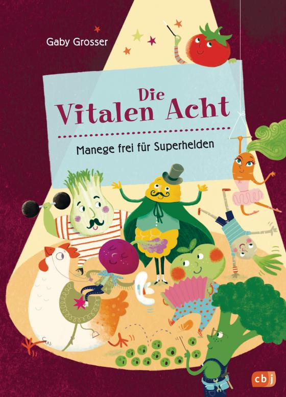 Cover-Bild Die Vitalen Acht - Manege frei für Superhelden