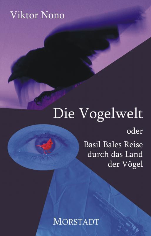 Cover-Bild Die Vogelwelt oder Basil Bales Reise durch das Land der Vögel