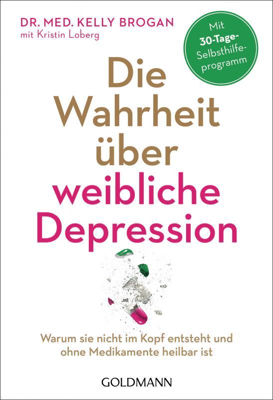 Cover-Bild Die Wahrheit über weibliche Depression
