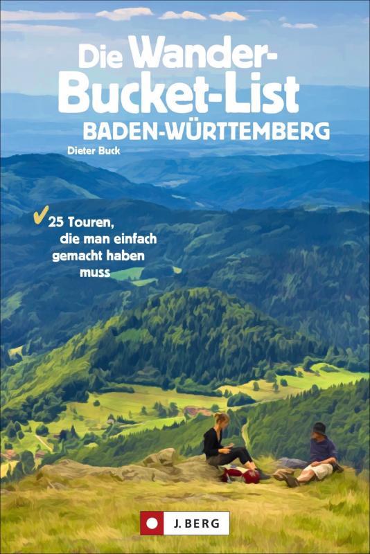 Cover-Bild Die Wander-Bucket-List Baden-Württemberg