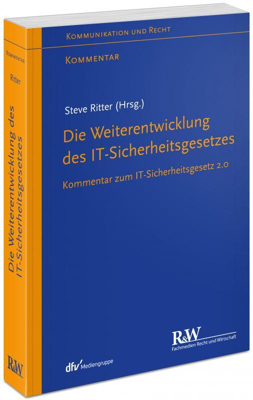 Cover-Bild Die Weiterentwicklung des IT-Sicherheitsgesetzes