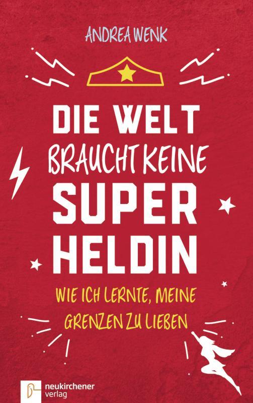 Cover-Bild Die Welt braucht keine Superheldin