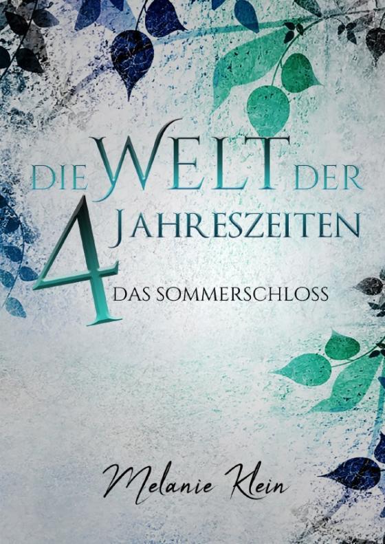 Cover-Bild Die Welt der 4 Jahreszeiten / Die Welt der 4 Jahreszeiten Band 1
