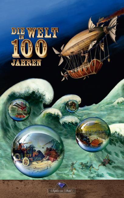 Cover-Bild Die Welt in 100 Jahren
