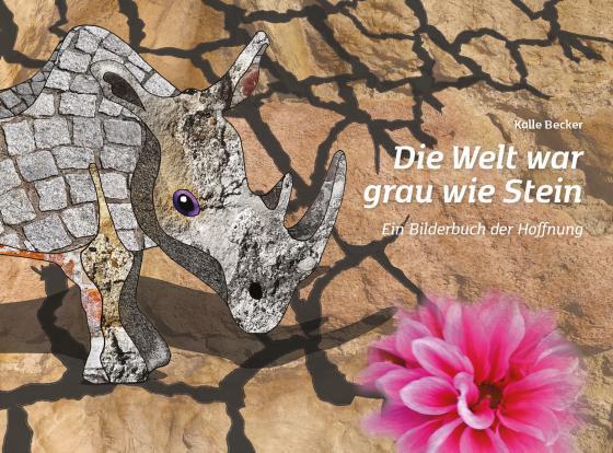 Cover-Bild Die Welt war grau wie Stein