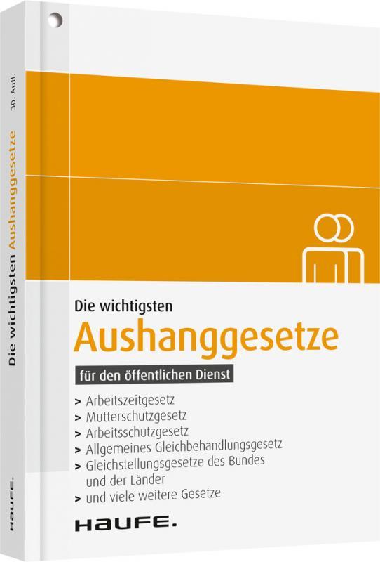 Cover-Bild Die wichtigsten Aushanggesetze für den öffentlichen Dienst