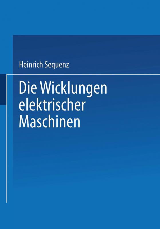 Cover-Bild Die Wicklungen elektrischer Maschinen