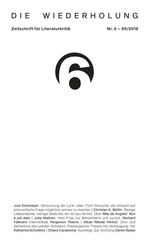 Cover-Bild Die Wiederholung. Zeitschrift für Literaturkritik. Nr. 6