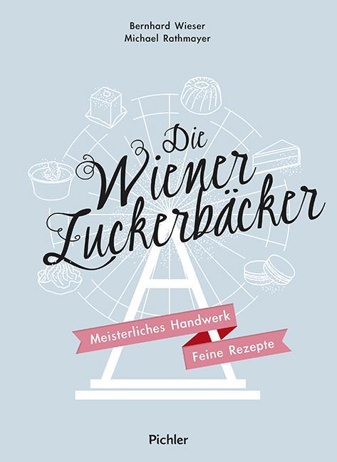 Cover-Bild Die Wiener Zuckerbäcker