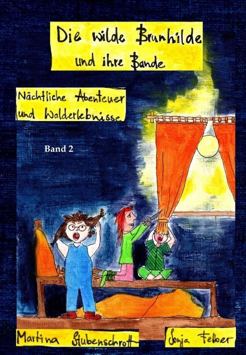 Cover-Bild Die wilde Brunhilde und ihre Bande