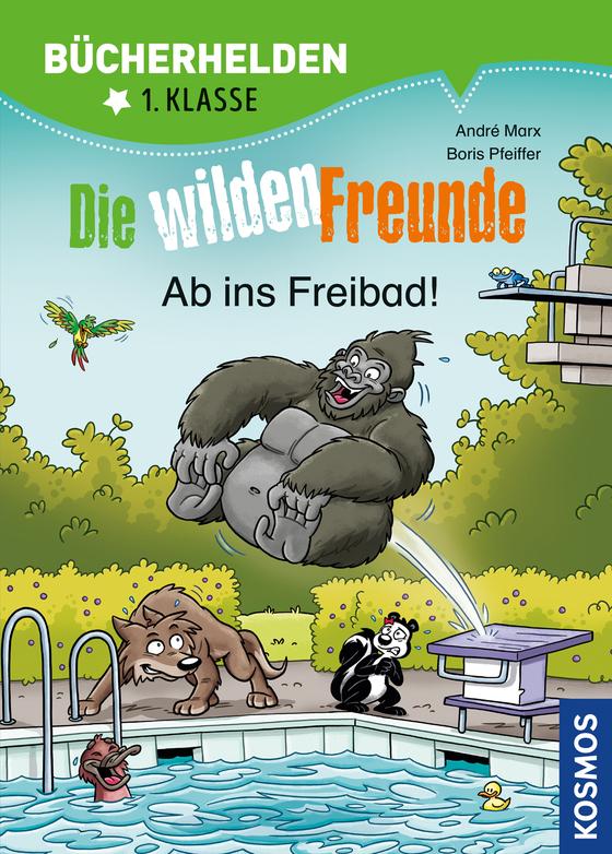 Cover-Bild Die wilden Freunde, Bücherhelden, Ab ins Freibad!