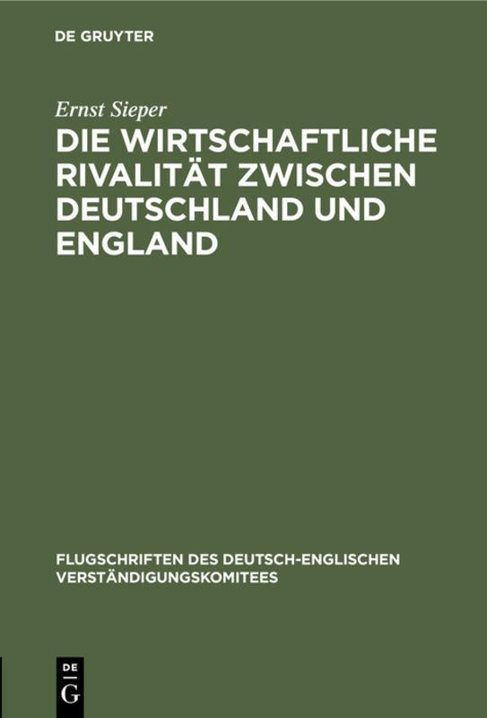 Cover-Bild Die wirtschaftliche Rivalität zwischen Deutschland und England