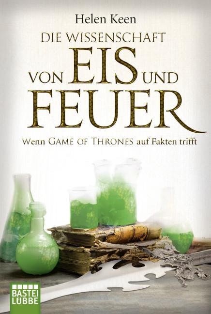 Cover-Bild Die Wissenschaft von Eis und Feuer