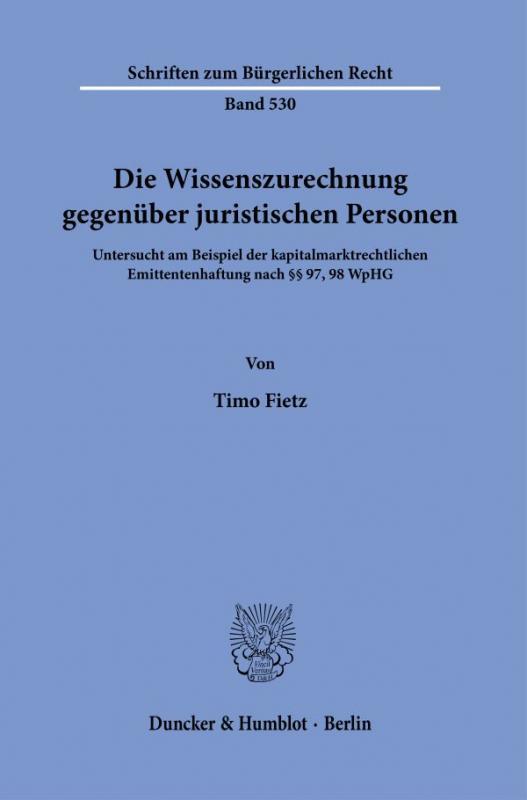 Cover-Bild Die Wissenszurechnung gegenüber juristischen Personen.