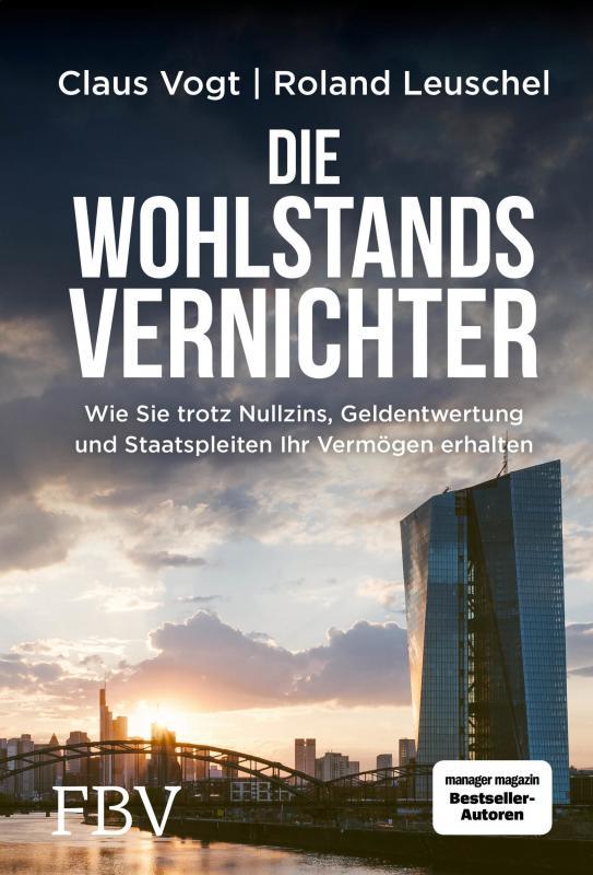 Cover-Bild Die Wohlstandsvernichter