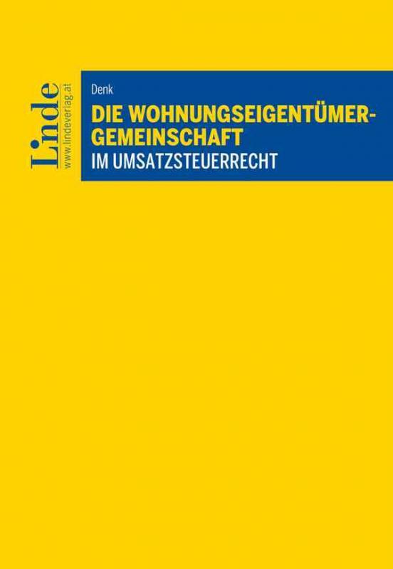 Cover-Bild Die Wohnungseigentümergemeinschaft im Umsatzsteuerrecht