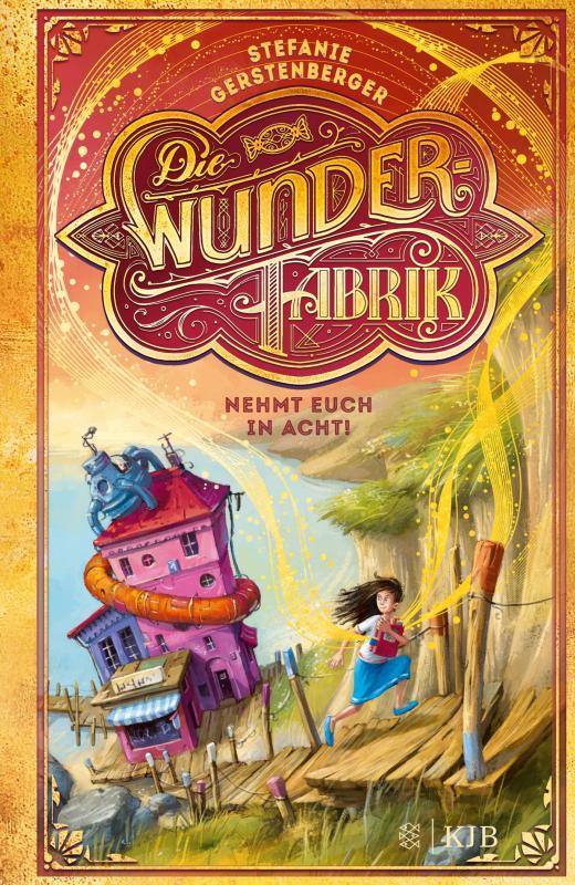 Cover-Bild Die Wunderfabrik – Nehmt euch in Acht!